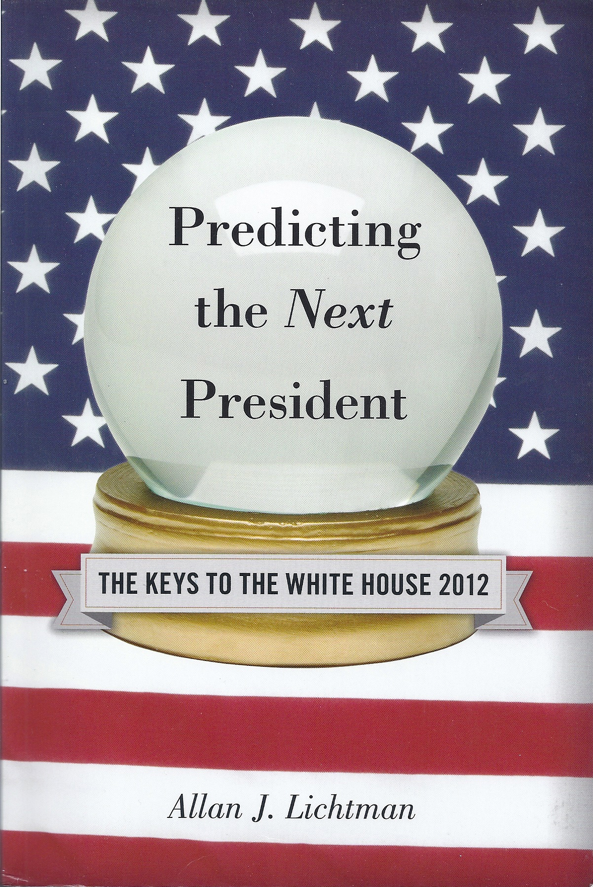 Book cover Predicting the Next President