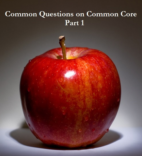 Common Questions on Common Core Part 1: About the new school standards