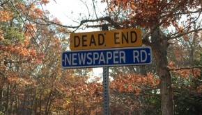 DEad End Newspaper Road