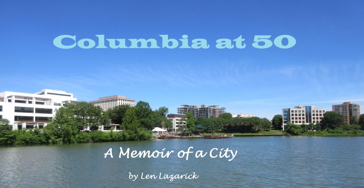 529db6d32625 Columbia at 50 Part 12 Conclusion  A 50-year-old town faces its future